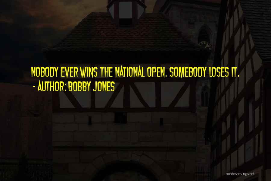 Nobody Wins Quotes By Bobby Jones