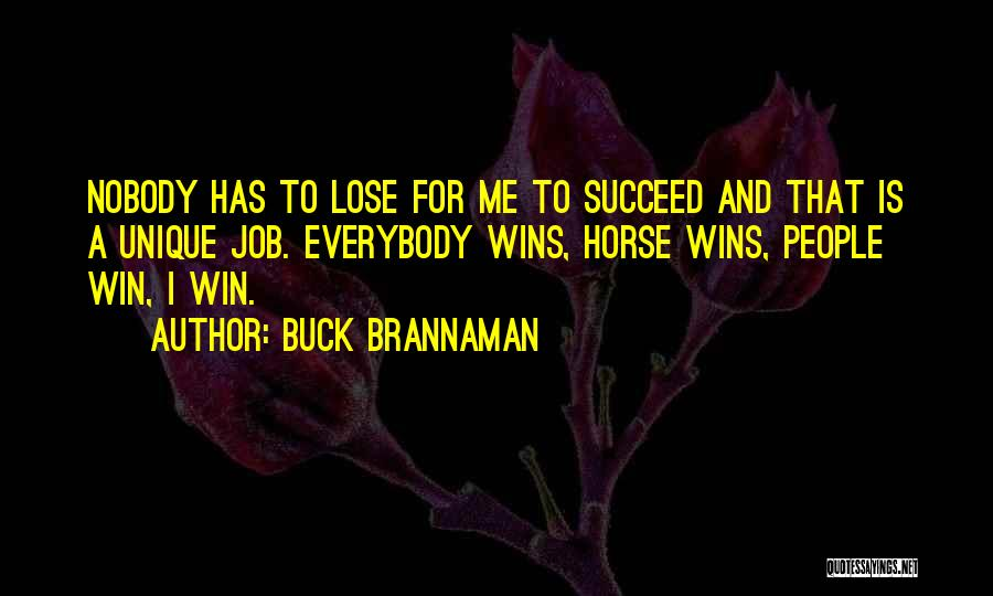 Nobody Wins Quotes By Buck Brannaman