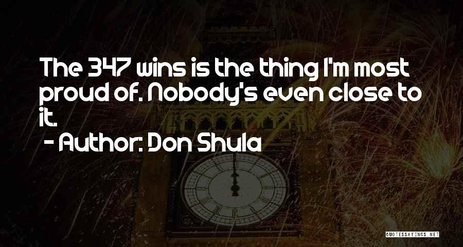 Nobody Wins Quotes By Don Shula