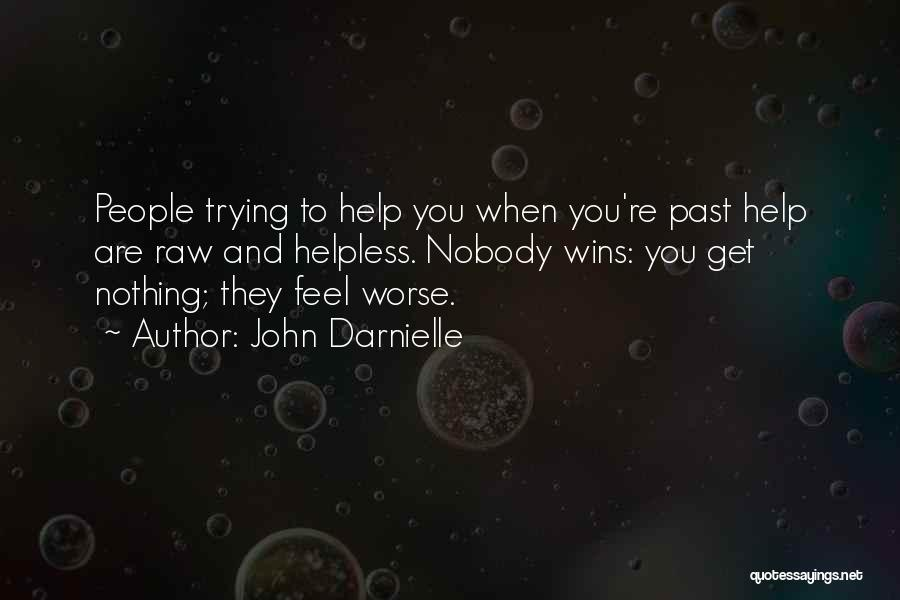 Nobody Wins Quotes By John Darnielle