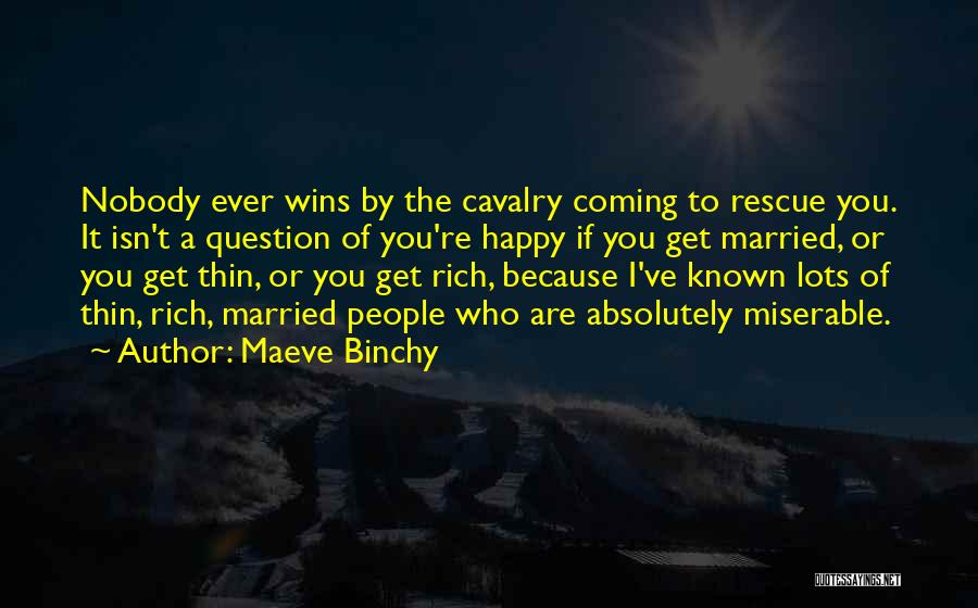 Nobody Wins Quotes By Maeve Binchy