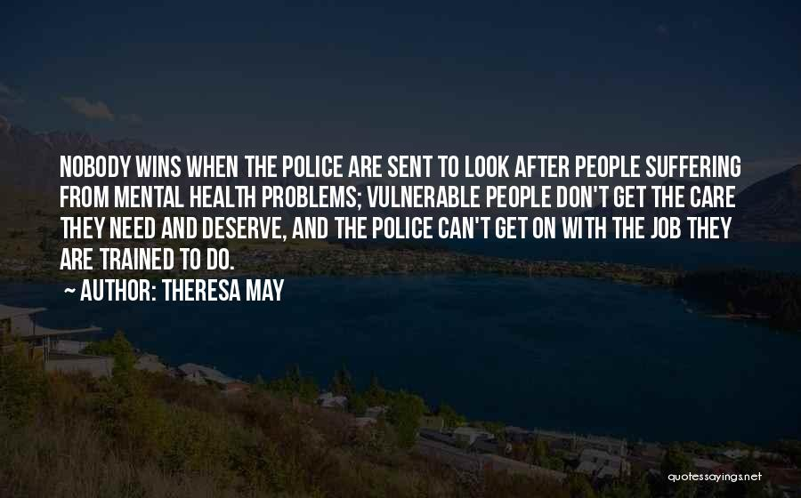 Nobody Wins Quotes By Theresa May