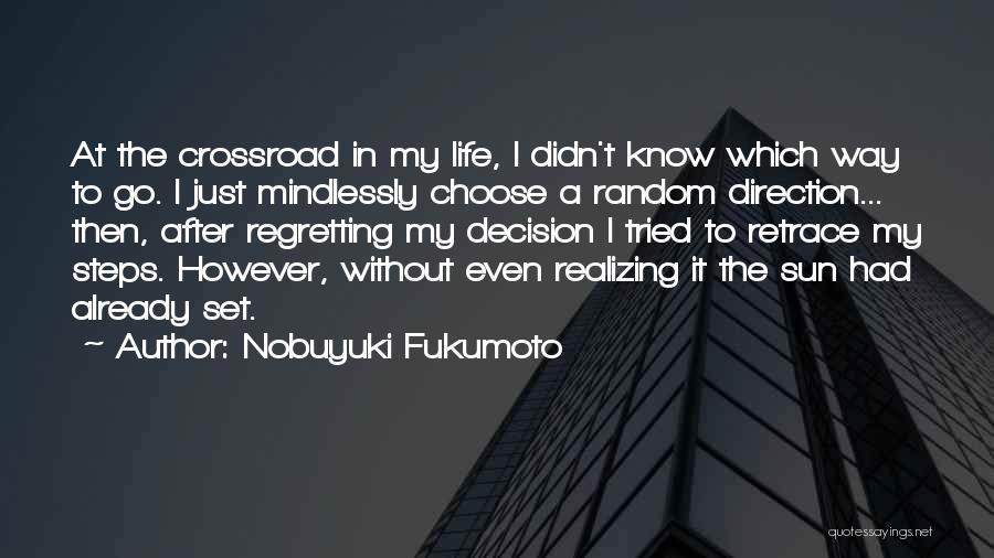 Nobuyuki Fukumoto Quotes 1987699
