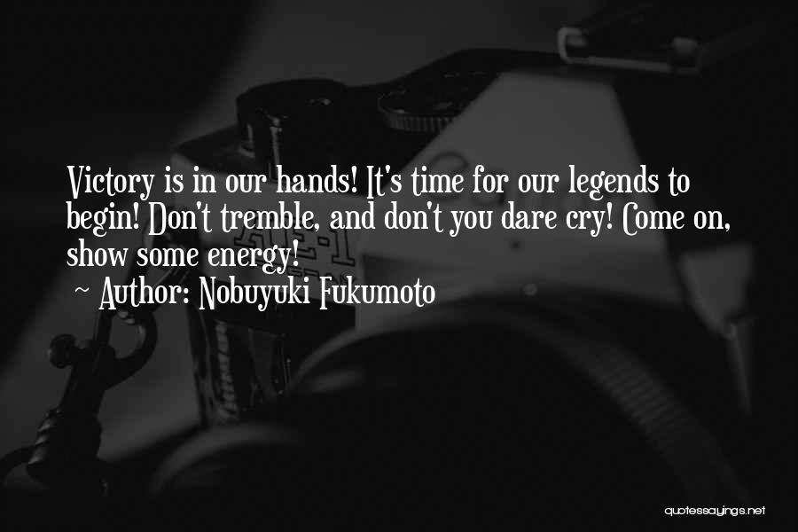 Nobuyuki Fukumoto Quotes 443711