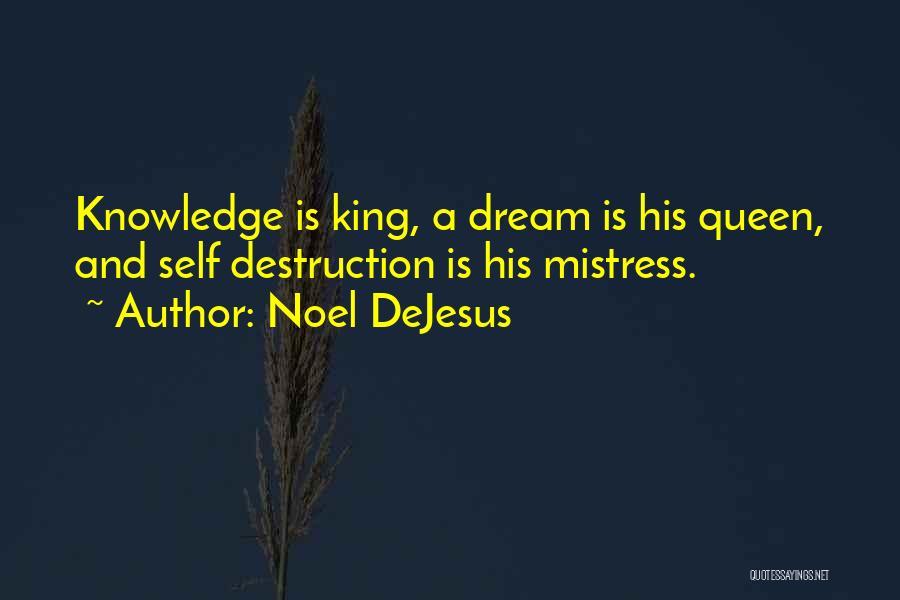 Noel DeJesus Quotes 1340982