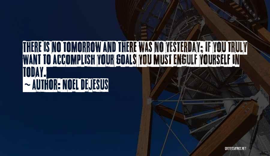 Noel DeJesus Quotes 1436303