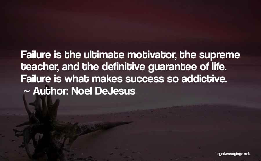 Noel DeJesus Quotes 1814423