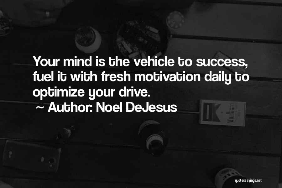 Noel DeJesus Quotes 1817871