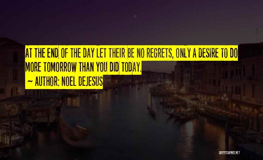 Noel DeJesus Quotes 2270136