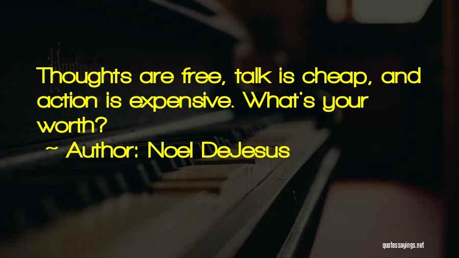 Noel DeJesus Quotes 375204