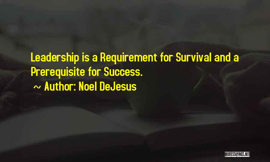 Noel DeJesus Quotes 727188