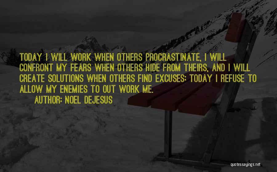 Noel DeJesus Quotes 753198