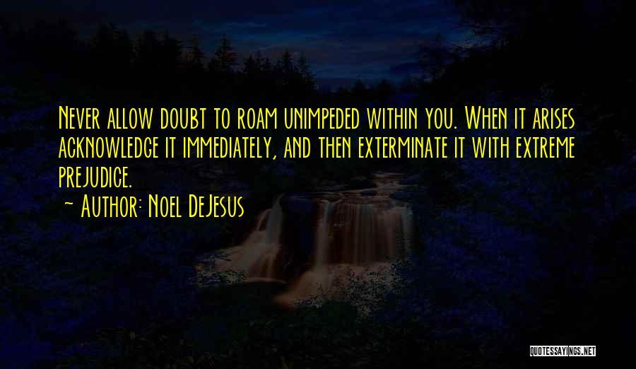 Noel DeJesus Quotes 829096