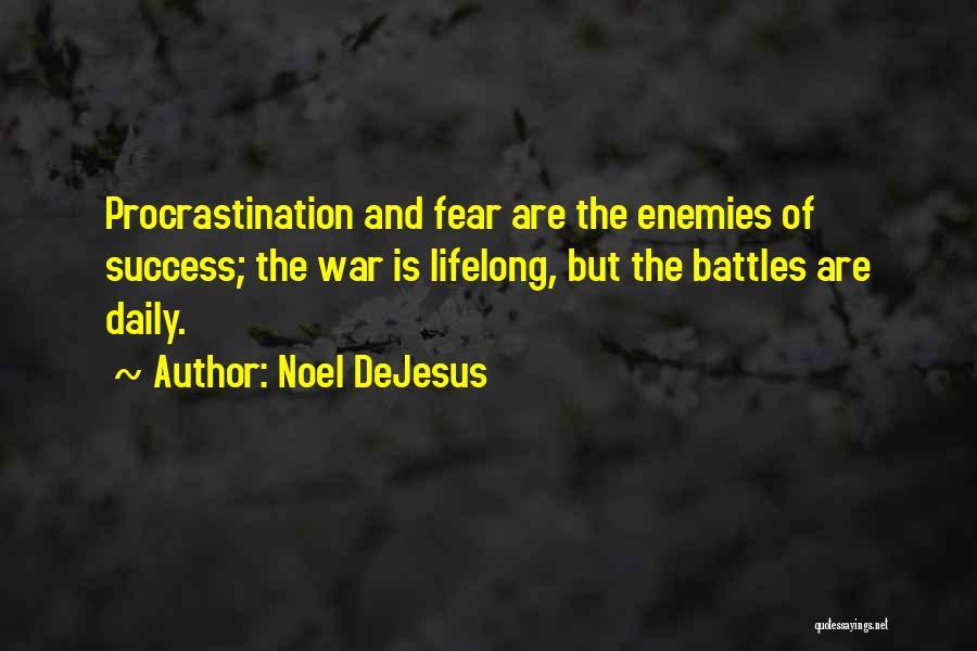 Noel DeJesus Quotes 969894
