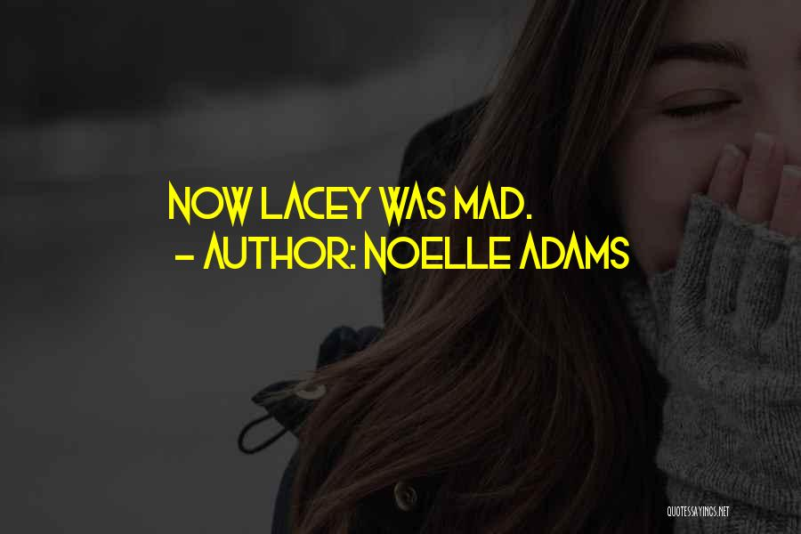 Noelle Adams Quotes 1229723