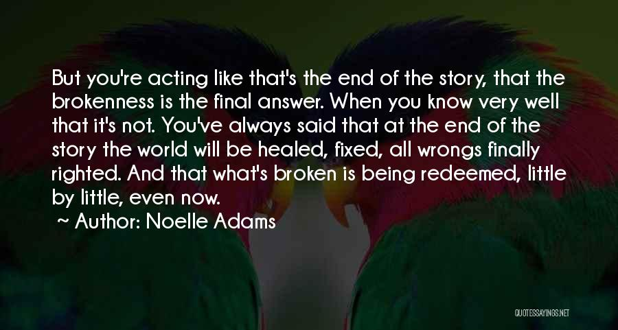 Noelle Adams Quotes 1305490