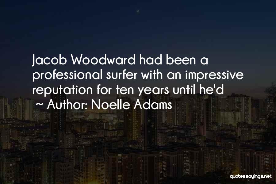 Noelle Adams Quotes 1468204