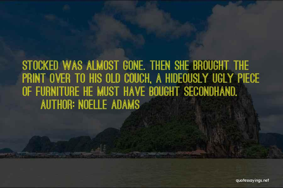 Noelle Adams Quotes 1555133