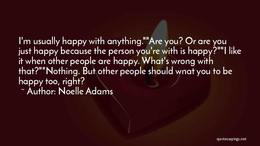 Noelle Adams Quotes 1676380