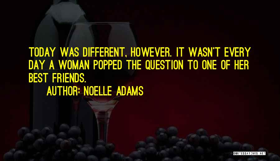 Noelle Adams Quotes 1693447