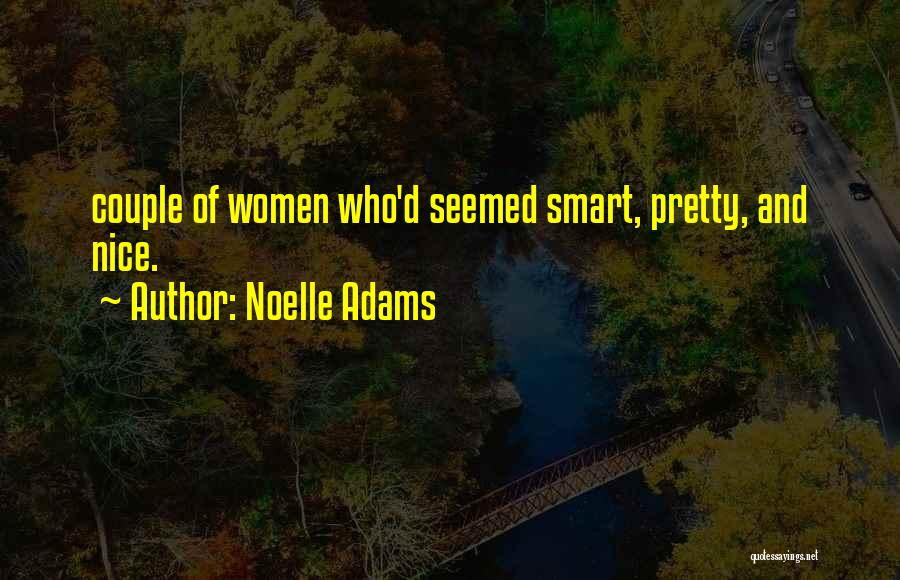 Noelle Adams Quotes 781447