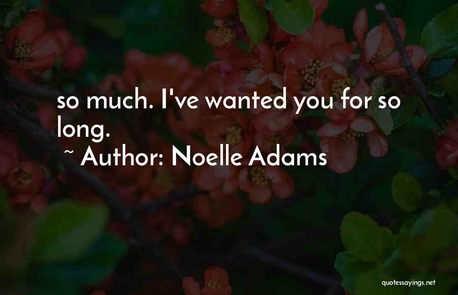 Noelle Adams Quotes 964826