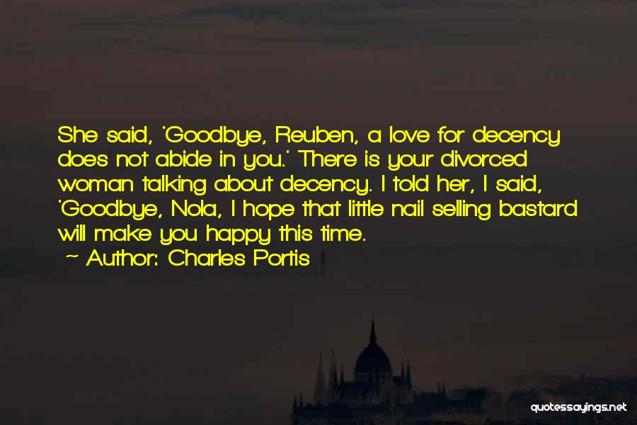 Nola Quotes By Charles Portis