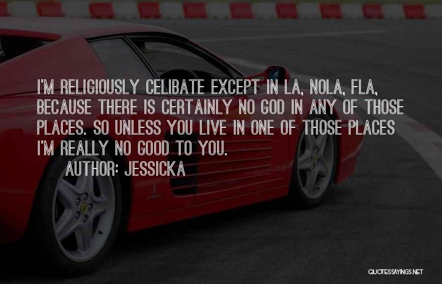 Nola Quotes By Jessicka