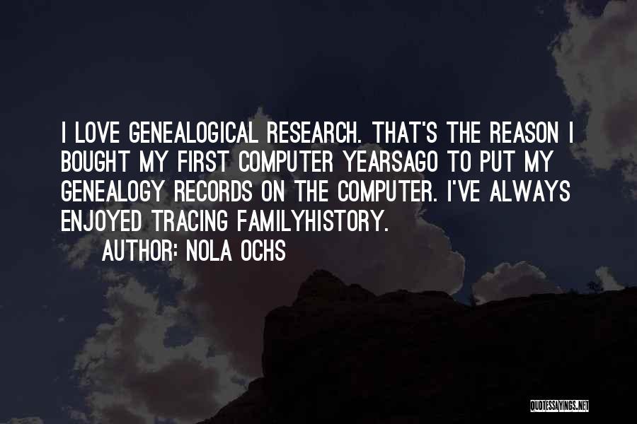 Nola Quotes By Nola Ochs