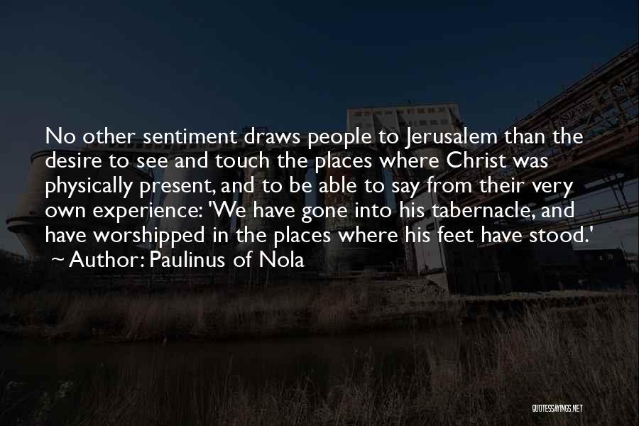 Nola Quotes By Paulinus Of Nola