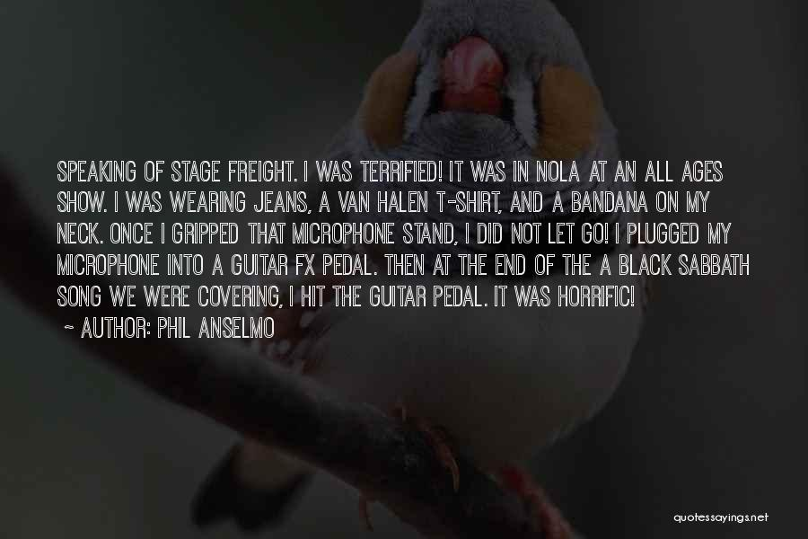 Nola Quotes By Phil Anselmo