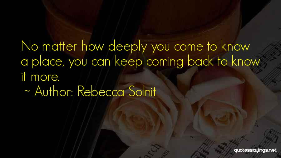 Nola Quotes By Rebecca Solnit