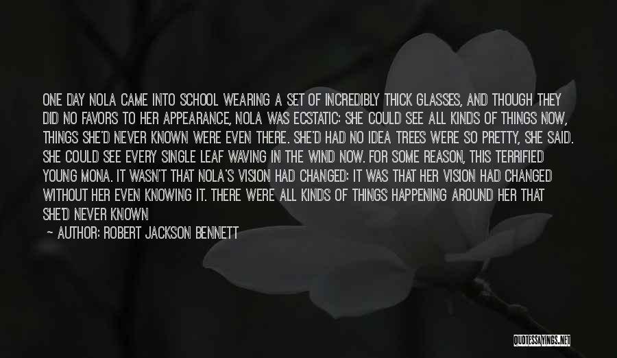 Nola Quotes By Robert Jackson Bennett
