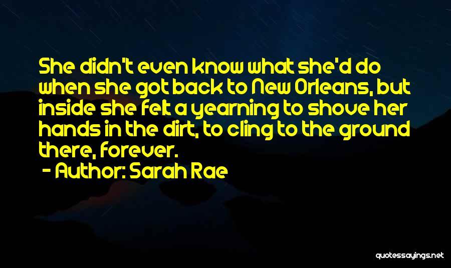 Nola Quotes By Sarah Rae