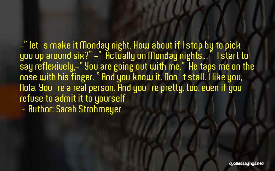 Nola Quotes By Sarah Strohmeyer