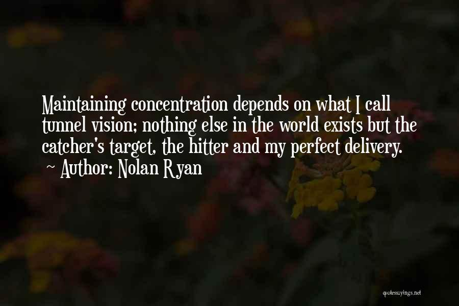 Nolan Ryan Quotes 1347181