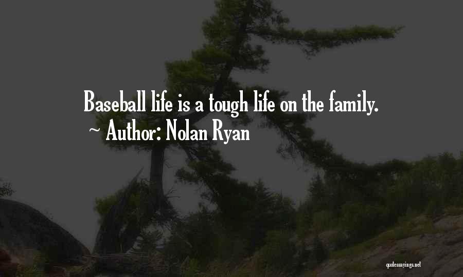 Nolan Ryan Quotes 1404169