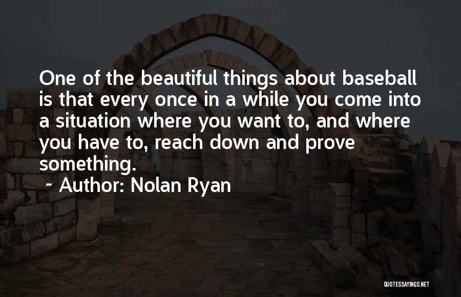 Nolan Ryan Quotes 1564767