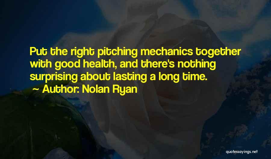 Nolan Ryan Quotes 1806610