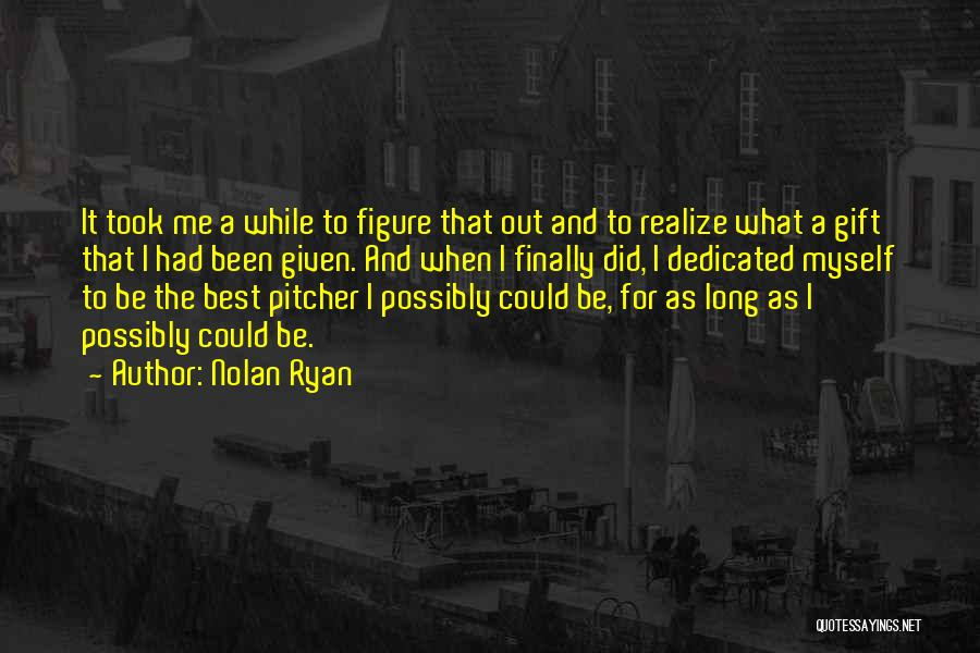 Nolan Ryan Quotes 1882748