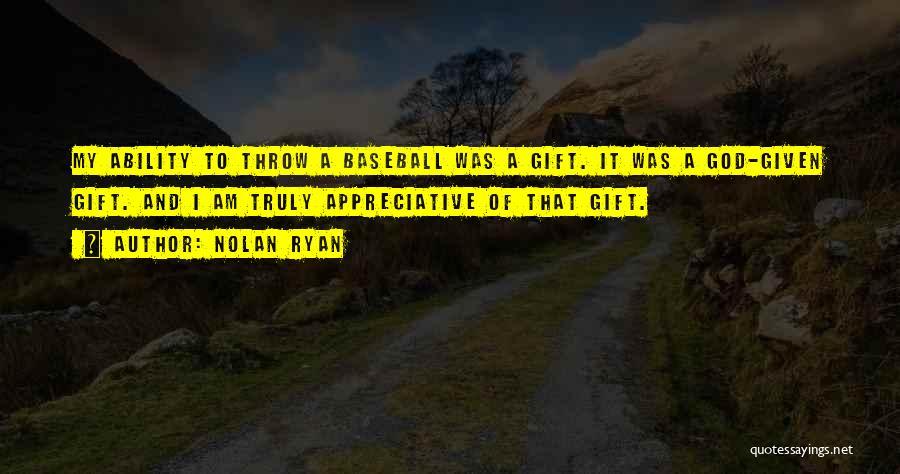 Nolan Ryan Quotes 418602