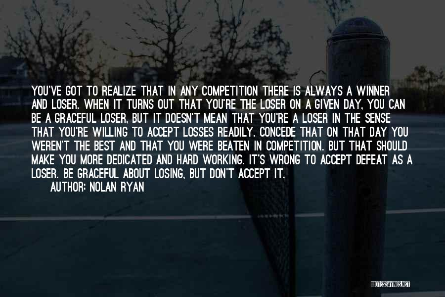 Nolan Ryan Quotes 569705