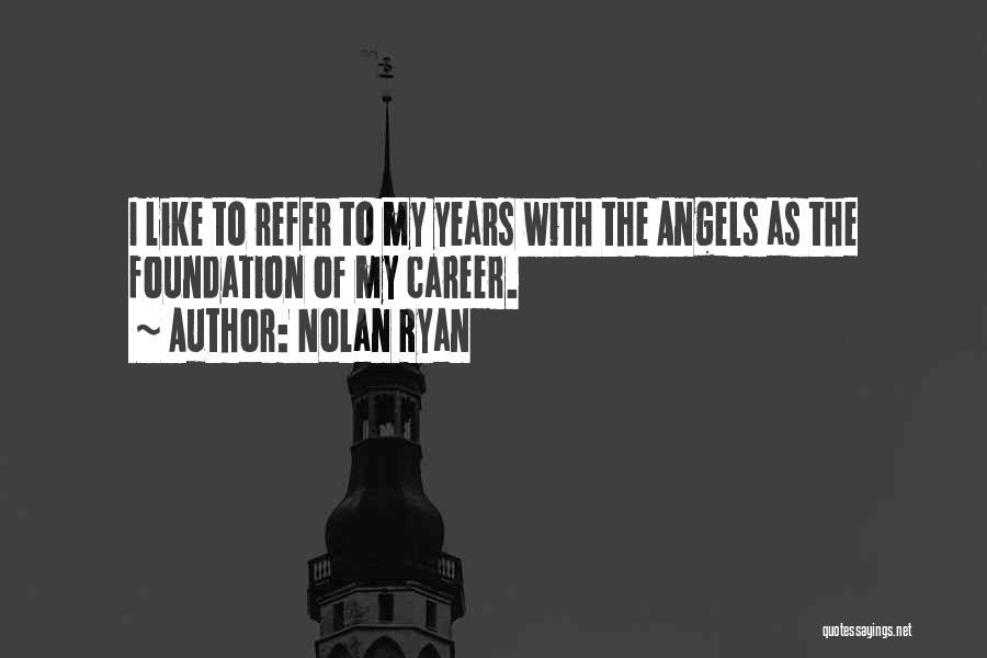 Nolan Ryan Quotes 648639