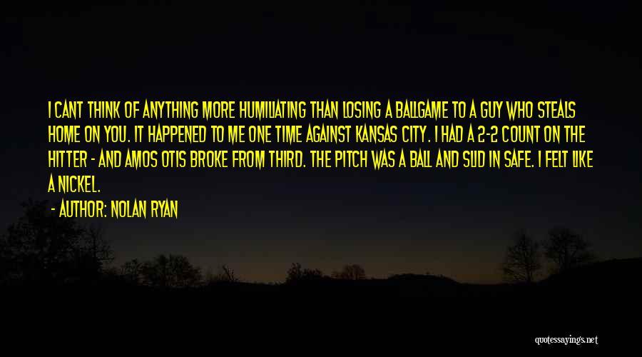Nolan Ryan Quotes 930744
