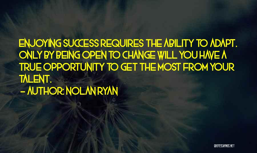 Nolan Ryan Quotes 946846