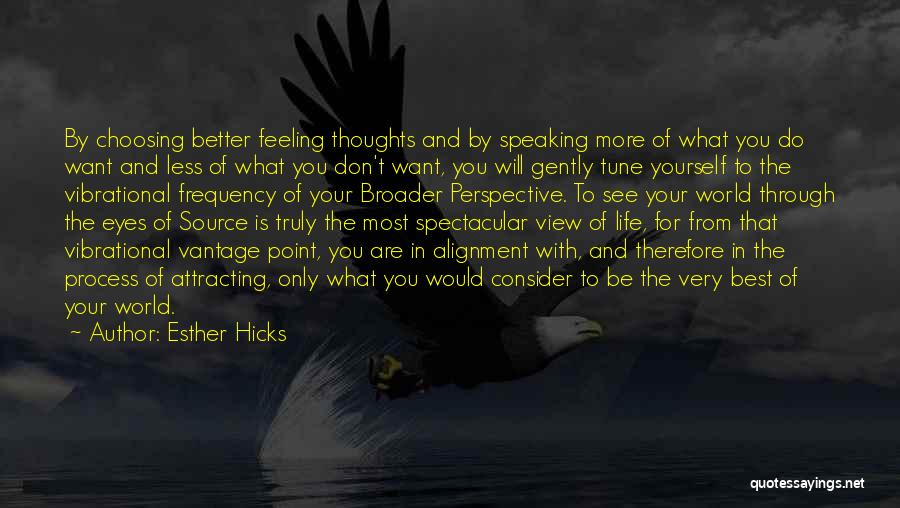 Non Alignment Quotes By Esther Hicks