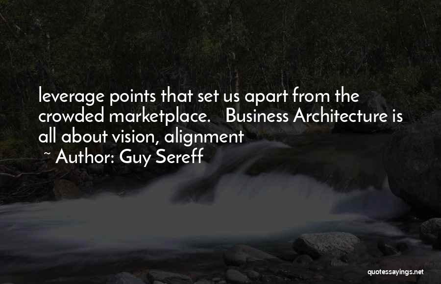 Non Alignment Quotes By Guy Sereff