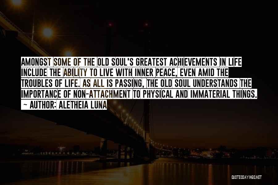 Non Attachment Quotes By Aletheia Luna