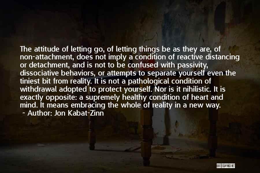 Non Attachment Quotes By Jon Kabat-Zinn