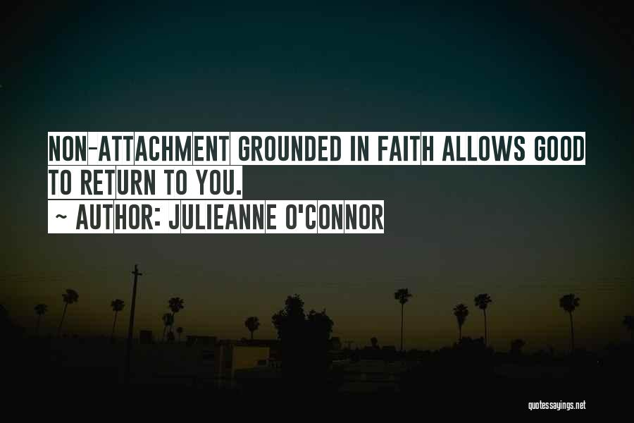 Non Attachment Quotes By Julieanne O'Connor